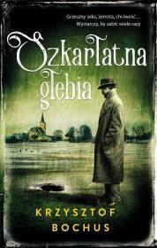 Szkarłatna głębia Autor: Krzysztof Bochus