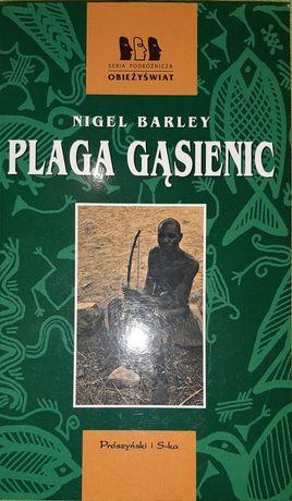 Nigel Barley - Plaga gąsienic. Seria Obieżyświat