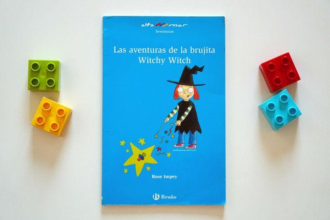 Las aventuras de la brujita Witchy Witch - książeczka hiszpańska