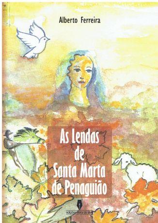 5964 As lendas de Santa Marta de Penaguião de Alberto Ferreira.