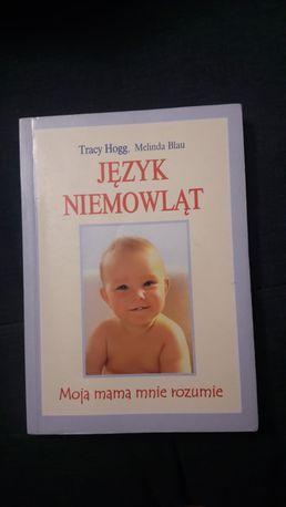 Język niemowląt. Tracy Hogg
