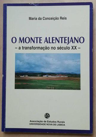 o monte alentejano, a transformação no século xx, maria conceição reis