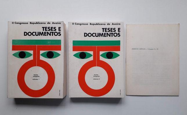 II Congresso Republicano de Aveiro, Teses e Documentos, Volumes I e II