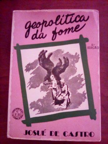 Josué de Castro - Geopolítica da Fome