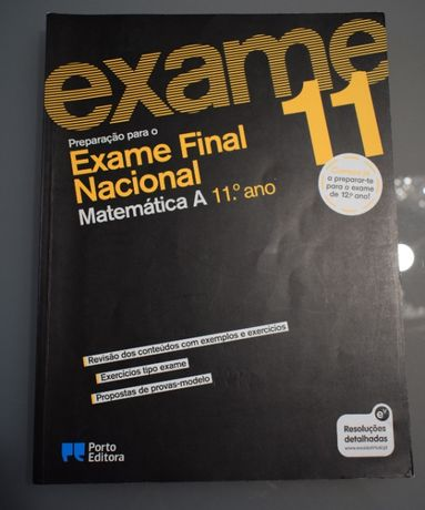 Preparar para o Exame Final Nacional Matemática A 11ºano,Porto Editora