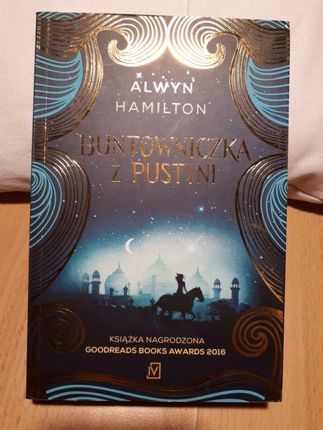 """""""Buntowniczka z pustyni"""" Alwyn Hamilton"""