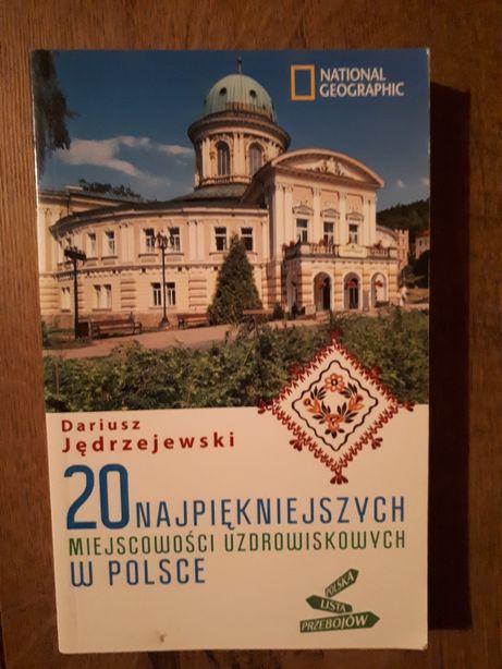 20 najpiękniejszych miejsc uzdrowiskowych w Polsce.