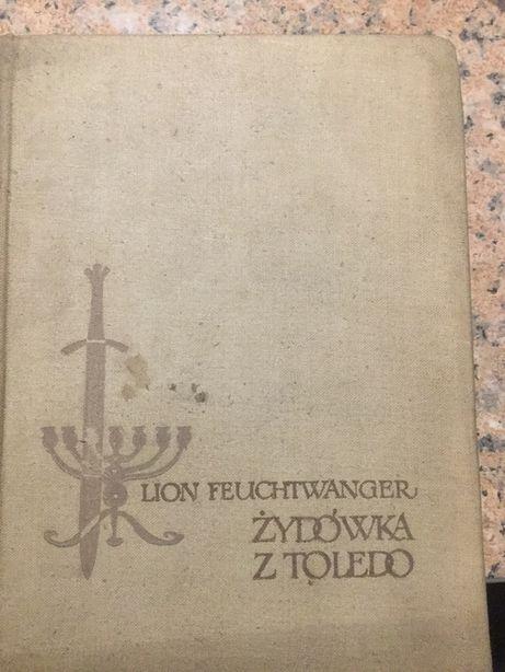 Żydówka z Toledo. . Lion Peuchtwanger wyd. 1958 rok.