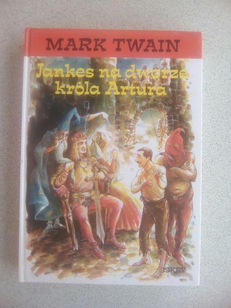"""Jankes na dworze króla Artura"" Mark Twain"
