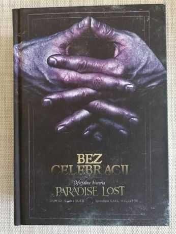 Bez celebracji - Oficjalna strona Paradise Lost - David GEHLKE -NOWOŚĆ