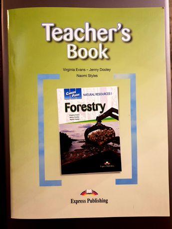 Forestry Książka Career Paths Teacher's Book Książka Nauczyciela