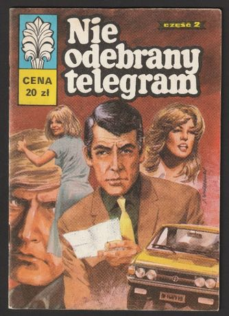 Kapitan Żbik - Nie odebrany telegram - 1981
