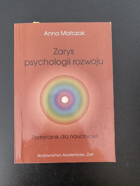Zarys psychologii rozwoju Anna Matczak