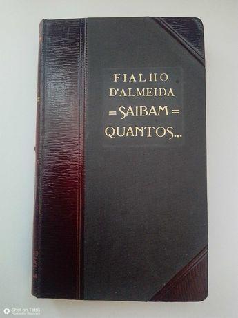 Saibam quantos, de Fialho D' Almeida, ano de 1912