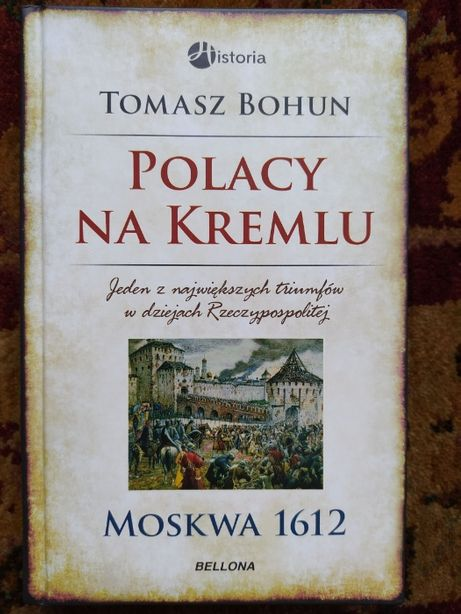 Polacy na Kremlu- Tomasz Bohun