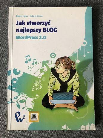 Jak stworzyc najlepszy blog
