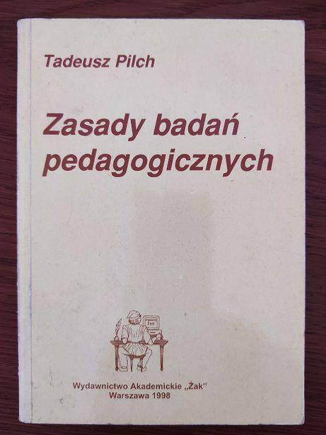 Zasady badań pedagogicznych, T. Pilch.