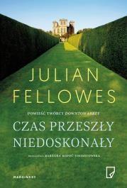 Czas przeszły niedoskonały Autor: Julian Fellowes