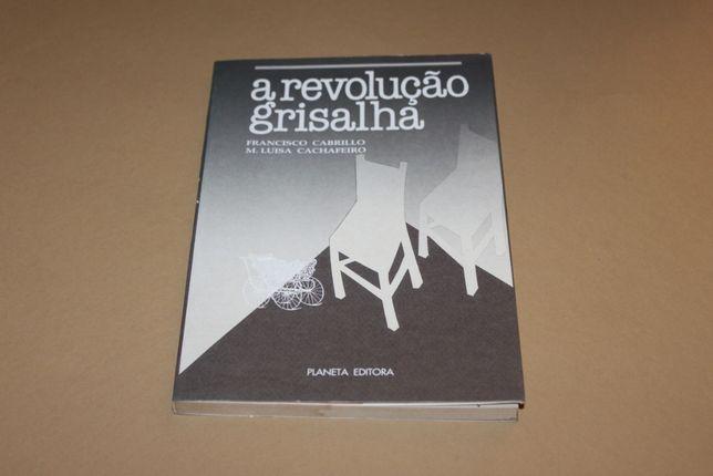 A Revolução Grisalha// Francisco Cabrillo