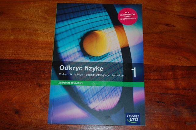 Odkryć fizykę 1. Podręcznik dla liceum i technikum