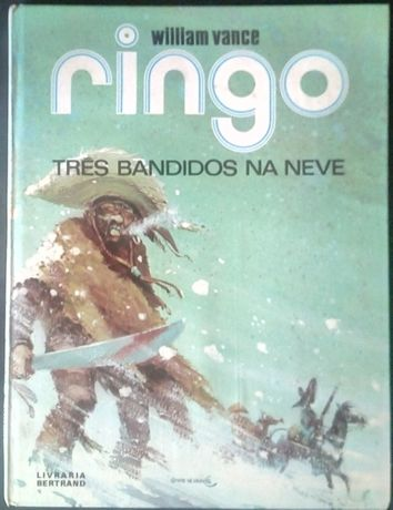 ringo três bandidos na neve / william vance