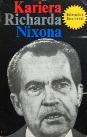 Kariera Richarda Nixona wyd. II - Maksymilian Berezowski