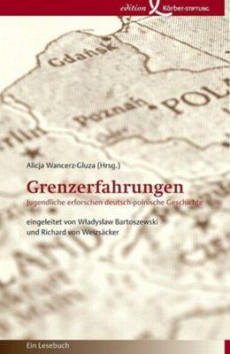 Grenzerfahrungen von Alicja Wancerz-Gluza