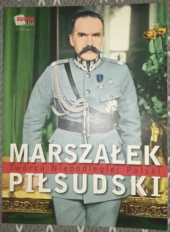 Super Album 2/2011 Marszałek Piłsudski Twórca Niepodległej Polski