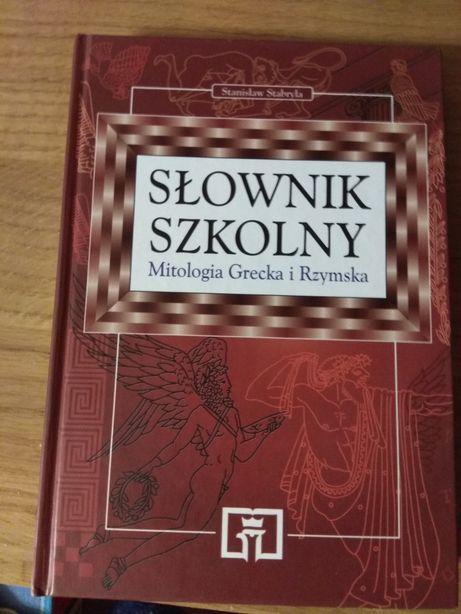 Słownik szkolny Mitologia grecka i rzymska Stanisław Stabryla