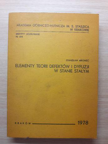 Mrowec - Elementy teorii defektów i dyfuzji w stanie stałym