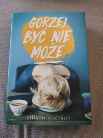 """Książka """"Gorzej być nie może"""" A.Pearson"""