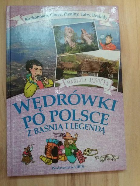 Wędrówki po Polsce z baśnią o legendą