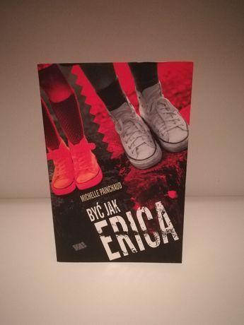 Być jak Erica Michelle Painchaud