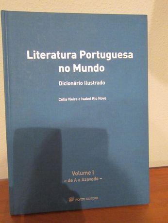 Literatura Portuguesa no Mundo - dicionário ilustrado de Célia Vieira