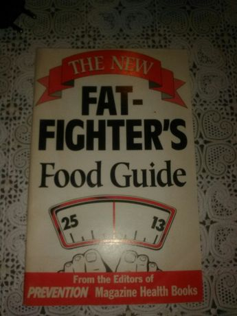 The New Fat-Fighter's Food Guide