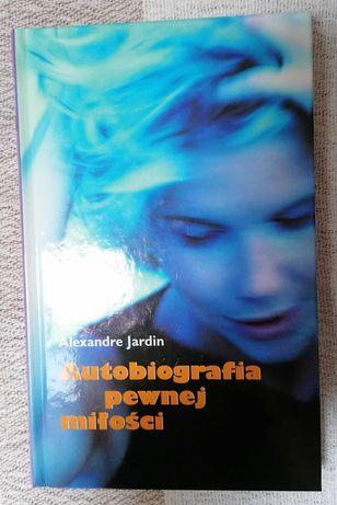 Autobiografia pewnej miłości, Alexandre Jardin