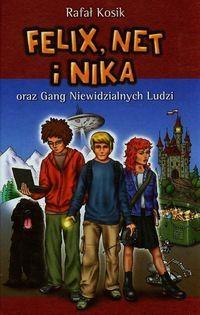 Felix Net i Nika oraz Gang Niewidzialnych Ludzi t.1 Rafał Kosik