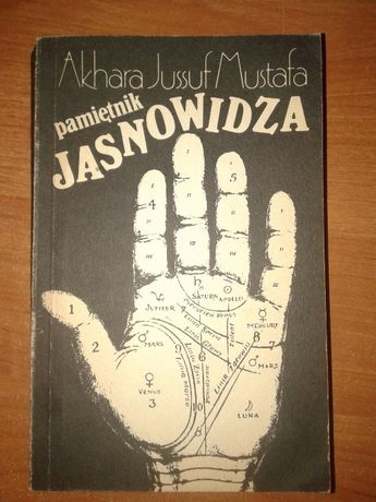 Pamiętnik Jasnowidza - Akhara Jussuf Mustafa