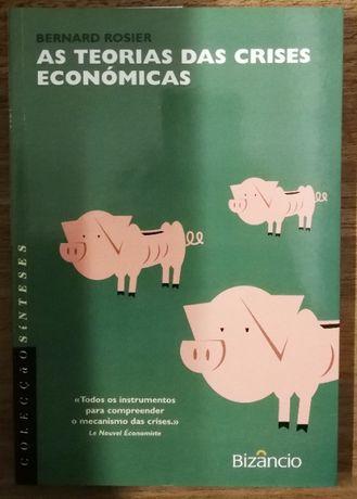 as teorias das crises económicas, bernard rosier, bizâncio