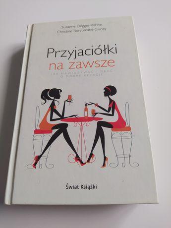 """""""Przyjaciółki na zawsze Jak nawiązywać i dbać o dobre relacje"""" Suzanne"""