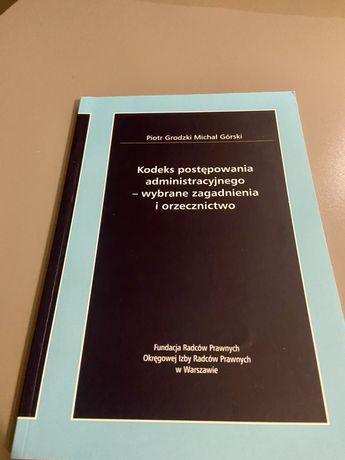 Kodeks postępowania administracyjnego - P.Grodzki i M. Górski