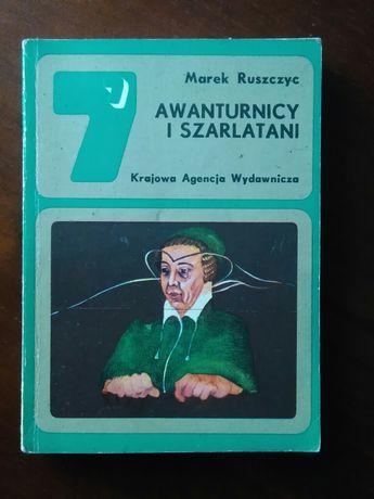 Awanturnicy i szarlatani - Marek Ruszczyc