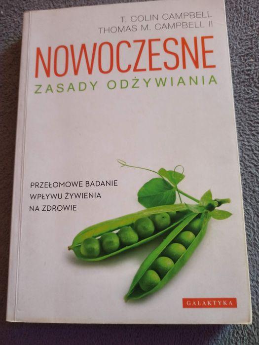Colin Campbell Nowoczesne zasady odzywiania Kraków - image 1