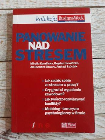 Panowanie nad stresem.Kamińska,Siewierski,Skwara,Szóstak