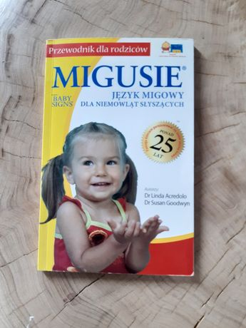 Książka Migusie Język migowy dla niemowląt słyszących