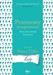 Przemowy niezapomniane Autor: Shaun Usher Adam Kożuchowski Słomczyńska