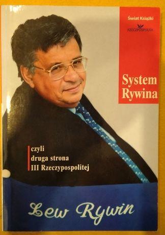 System Rywina - czyli druga strona III Rzeczpospolitej