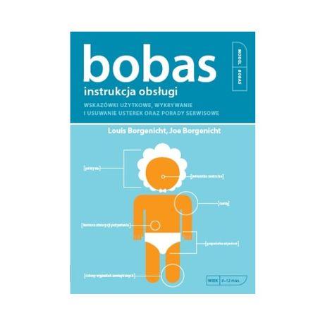 Bobas instrukcja obsługi Książka dla młodych ojców wyprawka