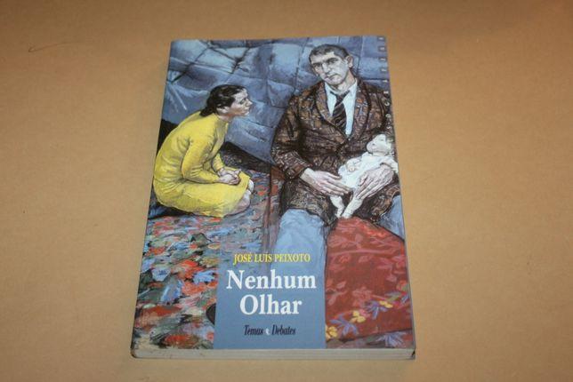 Nenhum olhar // José Luís Peixoto 1ª EDIÇÂO livro 1