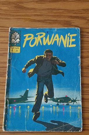 """Komiks Kapitan Żbik """"PORWANIE"""" wyd. I 1970 r."""